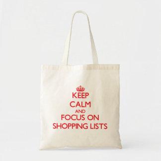 Keep calm and focus on Shopping Lists Canvas Bag