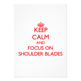 Keep Calm and focus on Shoulder Blades Personalized Invites