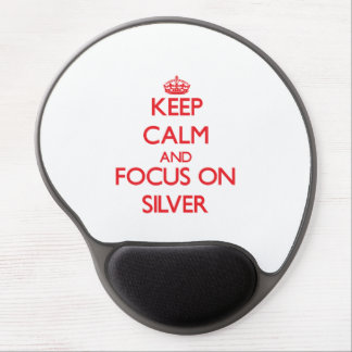 Keep Calm and focus on Silver Gel Mouse Mats