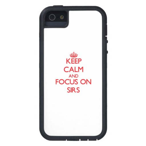 Keep Calm and focus on Sirs iPhone 5 Cover