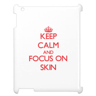 Keep Calm and focus on Skin Cover For The iPad