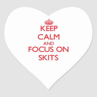 Keep Calm and focus on Skits Stickers