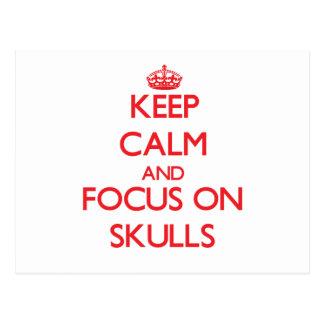 Keep Calm and focus on Skulls Post Card