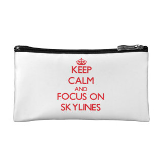 Keep Calm and focus on Skylines Cosmetics Bags