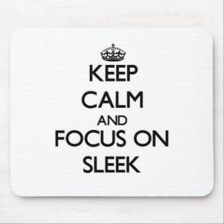 Keep Calm and focus on Sleek Mousepads