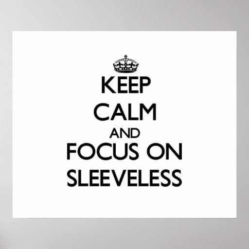Keep Calm and focus on Sleeveless Print