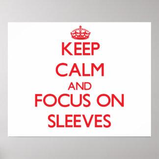 Keep Calm and focus on Sleeves Print