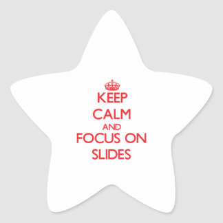 Keep Calm and focus on Slides Sticker