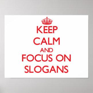 Keep Calm and focus on Slogans Print