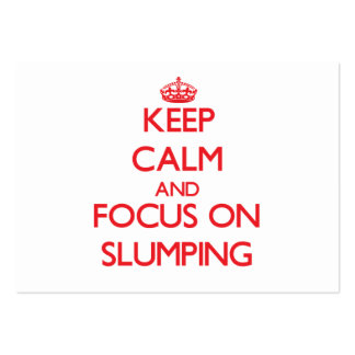 Keep Calm and focus on Slumping Business Card
