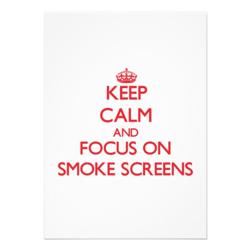 Keep Calm and focus on Smoke Screens Card
