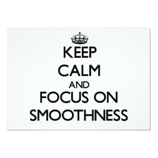 Keep Calm and focus on Smoothness Personalized Announcements