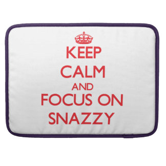 Keep Calm and focus on Snazzy Sleeves For MacBook Pro