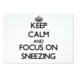 Keep Calm and focus on Sneezing 13 Cm X 18 Cm Invitation Card