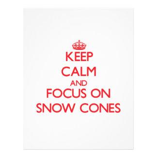 Keep Calm and focus on Snow Cones Custom Flyer