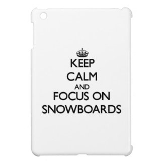 Keep Calm and focus on Snowboards iPad Mini Cases