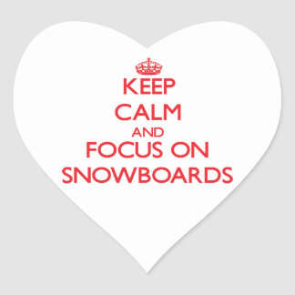 Keep Calm and focus on Snowboards Heart Sticker