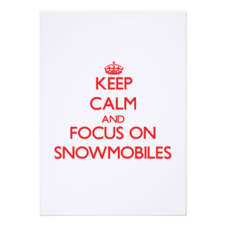 Keep Calm and focus on Snowmobiles Invite