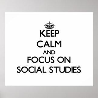 Keep Calm and focus on Social Studies Print
