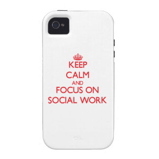 Keep Calm and focus on Social Work iPhone 4 Case