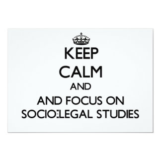 Keep calm and focus on Socio-Legal Studies Personalized Invitation