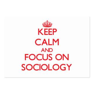 Keep Calm and focus on Sociology Business Cards