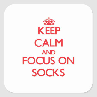 Keep Calm and focus on Socks Square Sticker