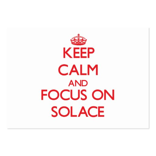 Keep Calm and focus on Solace Business Cards