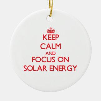 Keep Calm and focus on Solar Energy Christmas Ornament