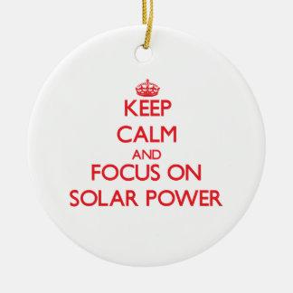 Keep Calm and focus on Solar Power Christmas Ornament