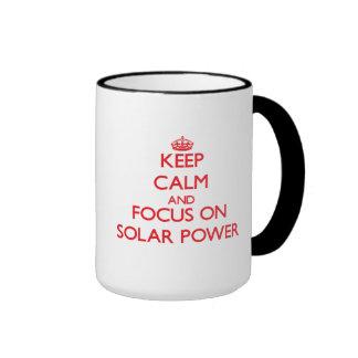 Keep Calm and focus on Solar Power Ringer Mug