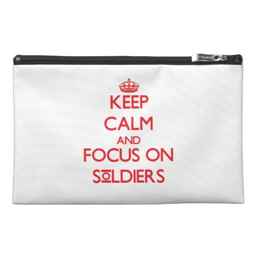 Keep Calm and focus on Soldiers Travel Accessories Bags