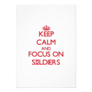 Keep Calm and focus on Soldiers Personalized Announcements