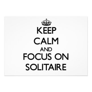Keep Calm and focus on Solitaire Custom Invites