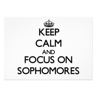 Keep Calm and focus on Sophomores Cards
