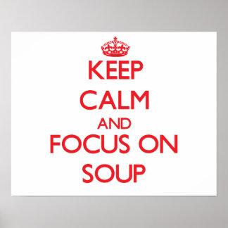 Keep Calm and focus on Soup Print