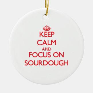 Keep Calm and focus on Sourdough Christmas Ornament