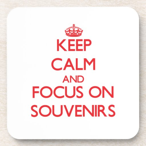 Keep calm and focus on Souvenirs Beverage Coasters
