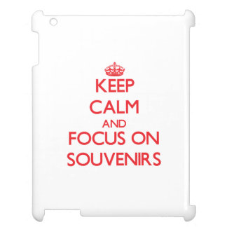 Keep Calm and focus on Souvenirs iPad Cover