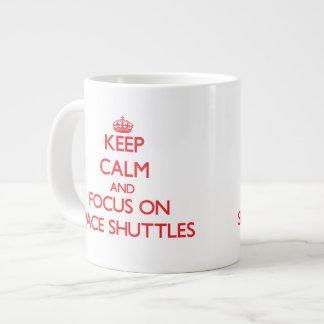 Keep Calm and focus on Space Shuttles Jumbo Mug