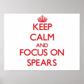 Keep Calm and focus on Spears Print