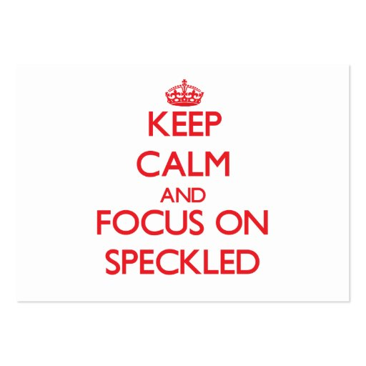 Keep Calm and focus on Speckled Business Card Template