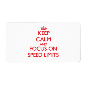 Keep Calm and focus on Speed Limits Shipping Label