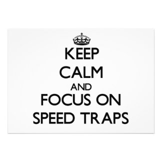 Keep Calm and focus on Speed Traps Personalized Invites