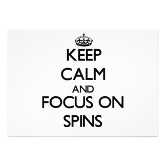 Keep Calm and focus on Spins Custom Invite
