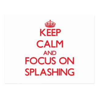 Keep Calm and focus on Splashing Postcards