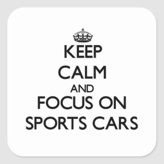 Keep Calm and focus on Sports Cars Stickers