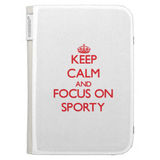 Keep Calm and focus on Sporty Kindle Keyboard Covers