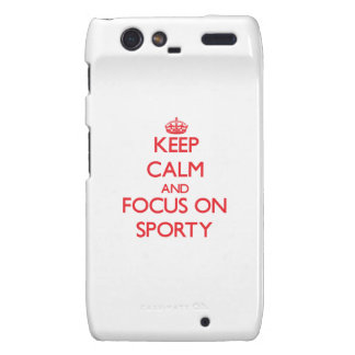 Keep Calm and focus on Sporty Motorola Droid RAZR Cover