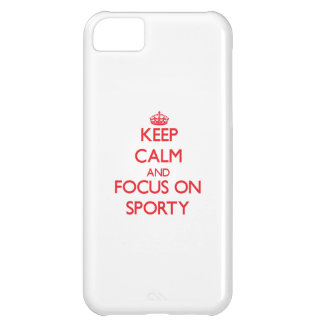 Keep Calm and focus on Sporty Cover For iPhone 5C